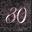 30. Geburtstag 16 Servietten in Schwarz Pink foliert